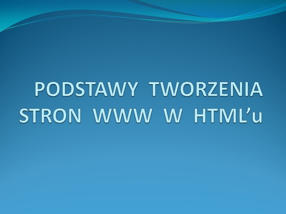 SCHEMAT STRONY Strukturę dokumentu w HTML określa się za pomocą znaczników.