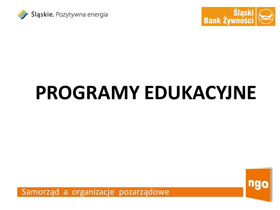 Samorząd a organizacje pozarządowe PROGRAMY EDUKACYJNE