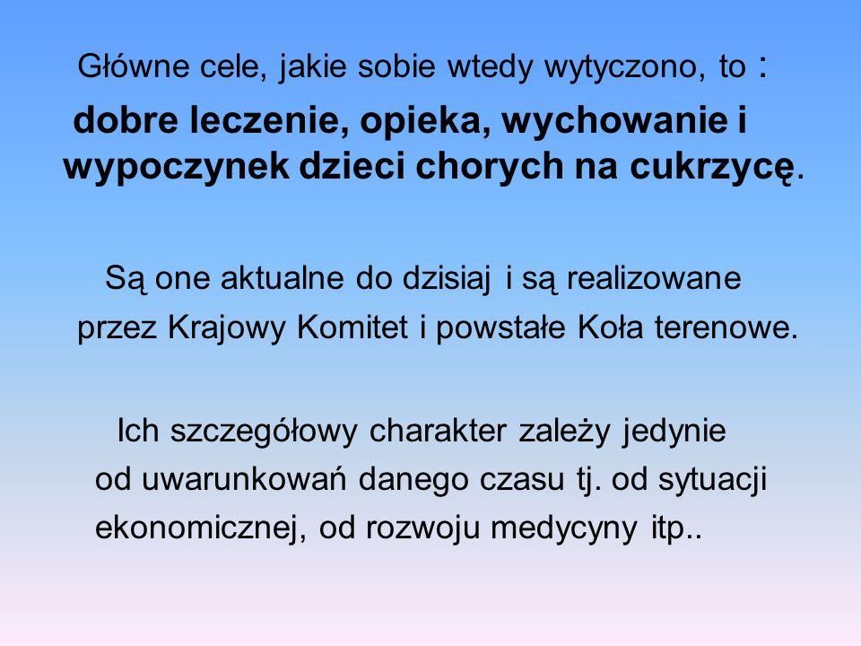 Krajowy Komitet Przyjaciół Dzieci i Młodzieży z Cukrzycą uczestniczył: –w działaniach Polskiego Forum Diabetyków, –w Ogólnopolskich Sympozjach Diabetologicznych w Toruniu, –w pracach przy opracowaniu Narodowego Programu Zwalczania Cukrzycy, –w kontaktach z odpowiednimi sektorami władzy na temat orzekania o inwalidztwie, przyznawania zasiłków pielęgnacyjnych, edukacji nauczycieli, rent szkolnych, możliwości pracy zawodowej młodych ludzi z cukrzycą.