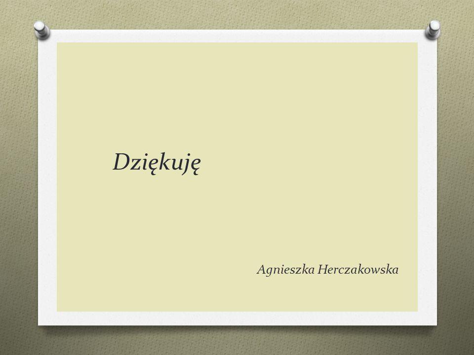 Dziękuję Agnieszka Herczakowska