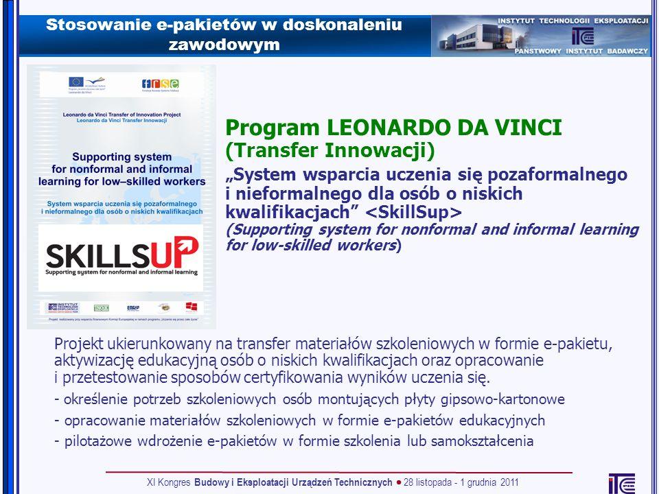 Stosowanie e-pakietów w doskonaleniu zawodowym Projekt ukierunkowany na transfer materiałów szkoleniowych w formie e-pakietu, aktywizację edukacyjną o