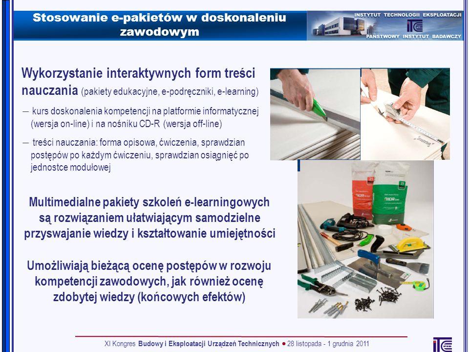 Stosowanie e-pakietów w doskonaleniu zawodowym Wykorzystanie interaktywnych form treści nauczania (pakiety edukacyjne, e-podręczniki, e-learning) kurs