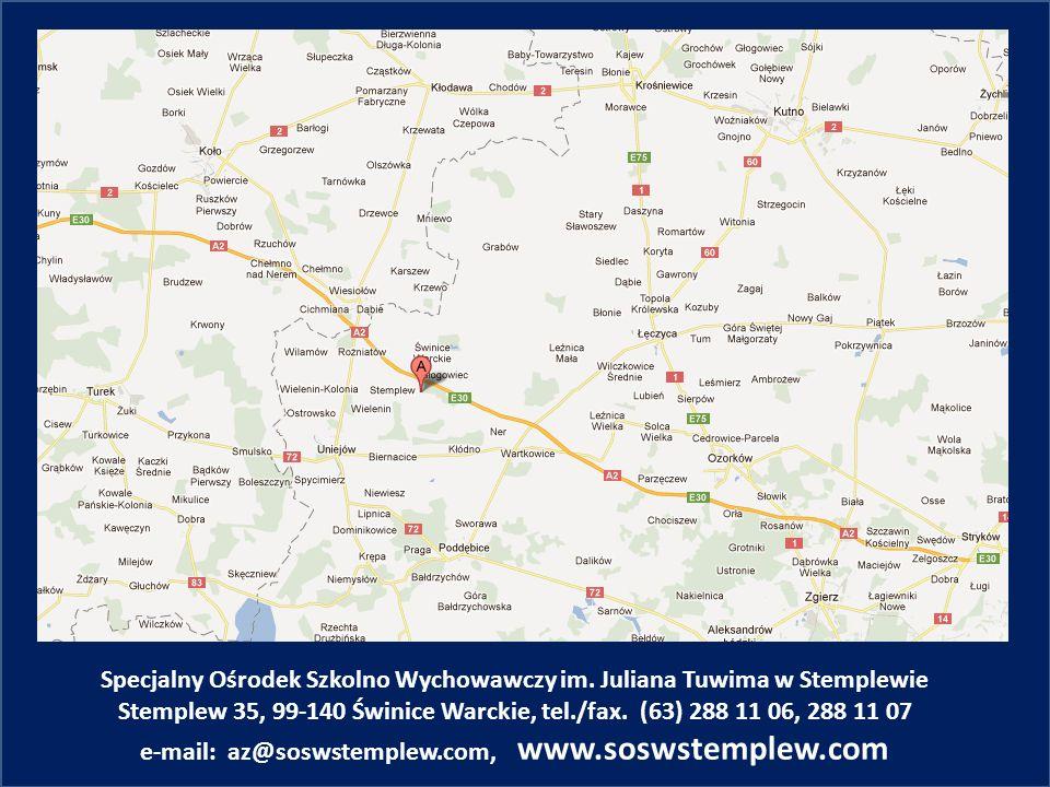 Specjalny Ośrodek Szkolno Wychowawczy im. Juliana Tuwima w Stemplewie Stemplew 35, 99-140 Świnice Warckie, tel./fax. (63) 288 11 06, 288 11 07 e-mail: