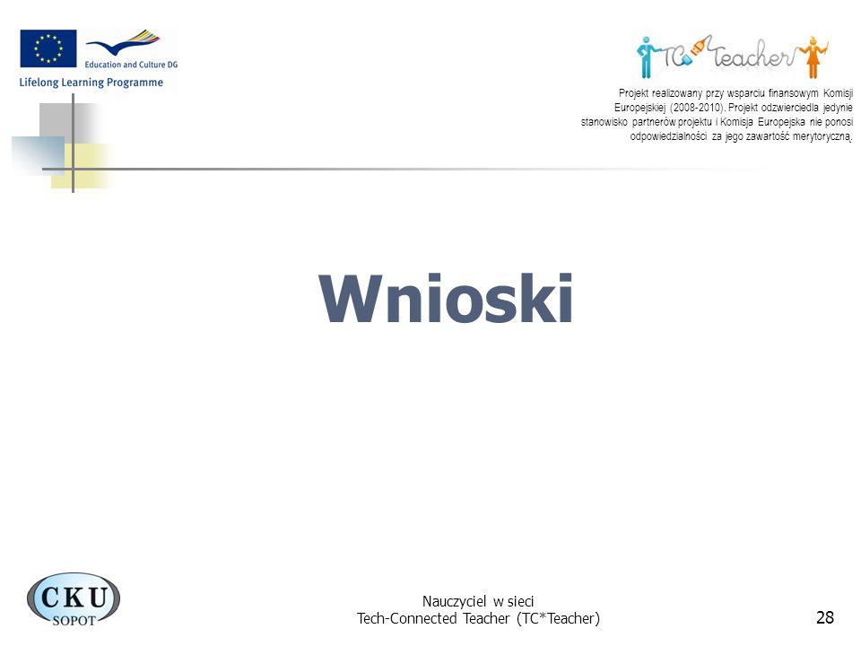 Projekt realizowany przy wsparciu finansowym Komisji Europejskiej (2008-2010). Projekt odzwierciedla jedynie stanowisko partnerów projektu i Komisja E