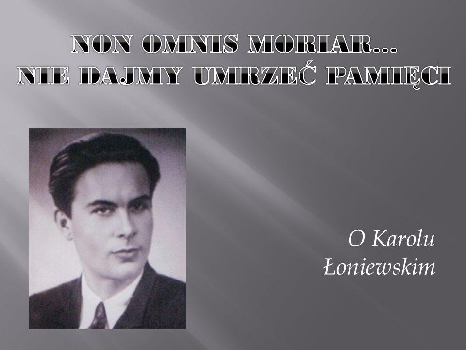 Urodziłem się jako syn Henryka Łoniewskiego i matki z Zalewskich dnia 4 listopada 1925 roku w Nadarzynie woj.