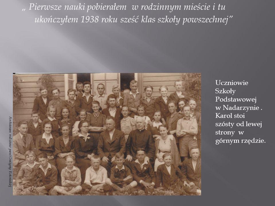 Wychowawcą Karola był założyciel szkoły, pan Mieczysław Sitarski.