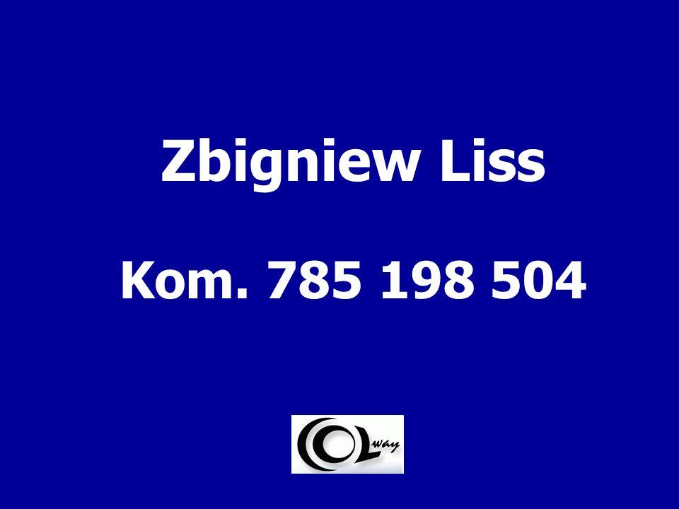 Zbigniew Liss Kom. 785 198 504