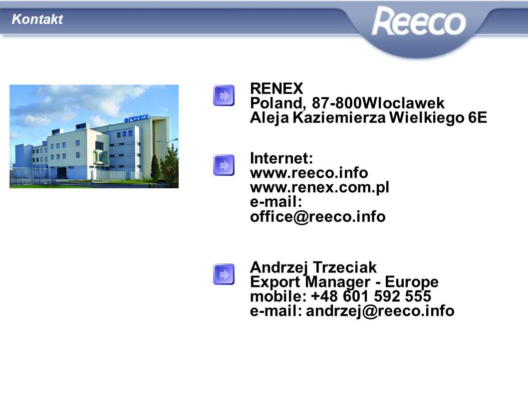 wysoka jakość atrakcyjna cena Kontakt RENEX Poland, 87-800Wloclawek Aleja Kaziemierza Wielkiego 6E Internet: www.reeco.info www.renex.com.pl e-mail: o