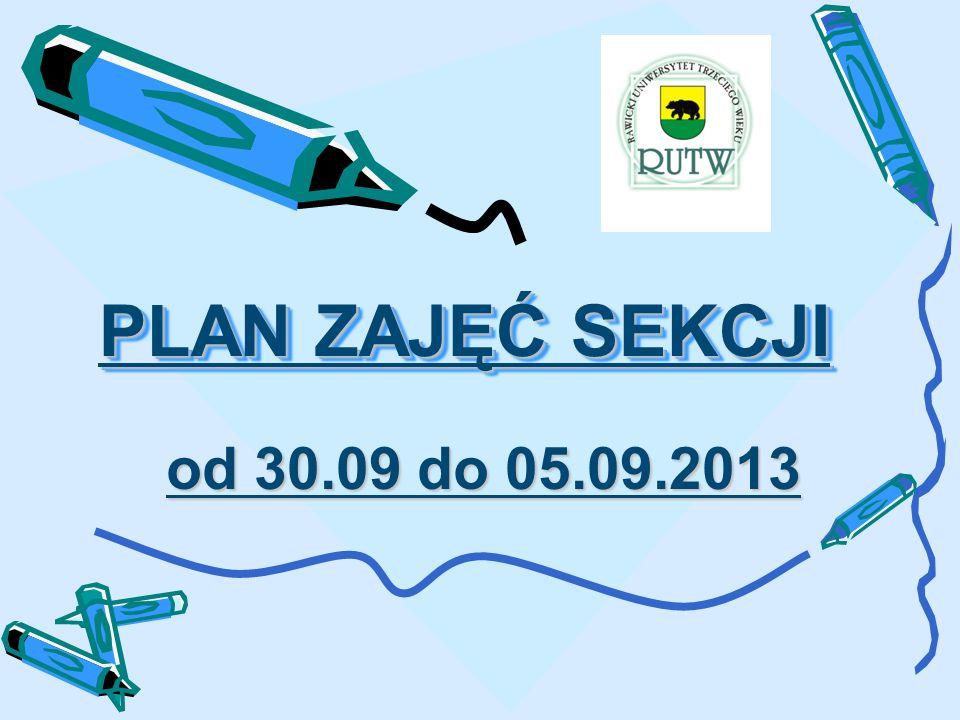 PLAN ZAJĘĆ SEKCJI od 30.09 do 05.09.2013