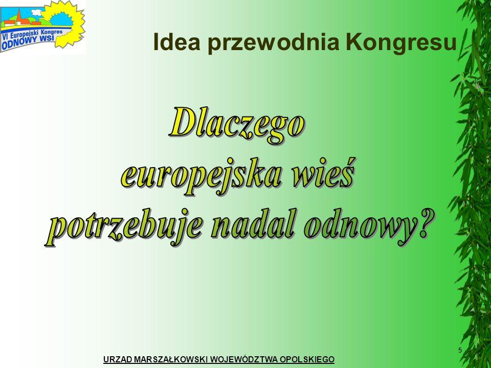 URZĄD MARSZAŁKOWSKI WOJEWÓDZTWA OPOLSKIEGO 16 DZIEŃ EUROPEJSKI 24 maja 2007 Trzy sesje oraz cztery grupy dyskusyjne pogłębiające tematykę sesji Program dnia: