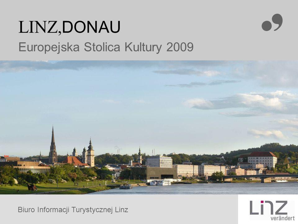 Biuro Informacji Turystycznej Linz LINZ, DONAU Europejska Stolica Kultury 2009