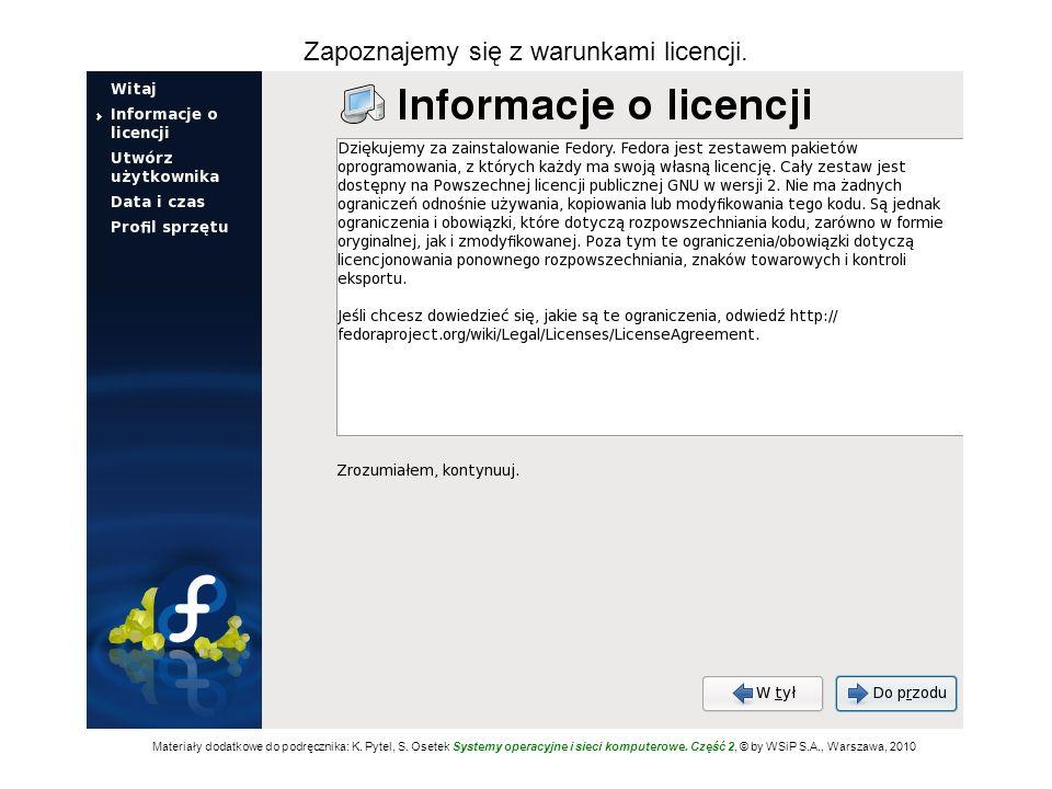 Zapoznajemy się z warunkami licencji. Materiały dodatkowe do podręcznika: K. Pytel, S. Osetek Systemy operacyjne i sieci komputerowe. Część 2, © by WS