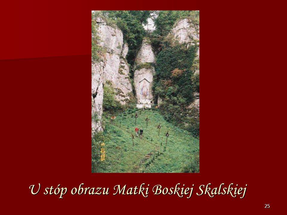 24 Obraz Matki Boskiej Skalskiej w Mnikowie Jest otoczony kultem od ponad 140 lat przez mieszkańców tych ziem i Krakowa. Jest to unikatowe malowidło W