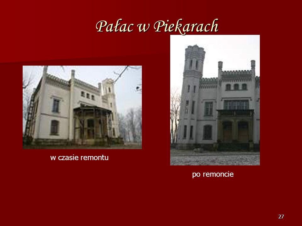 26 Pałac w Piekarach W stylu neogotyku angielskiego W stylu neogotyku angielskiego z elementami mauretańskimi zbudowany dla Milewskich w 1860 r. wedłu