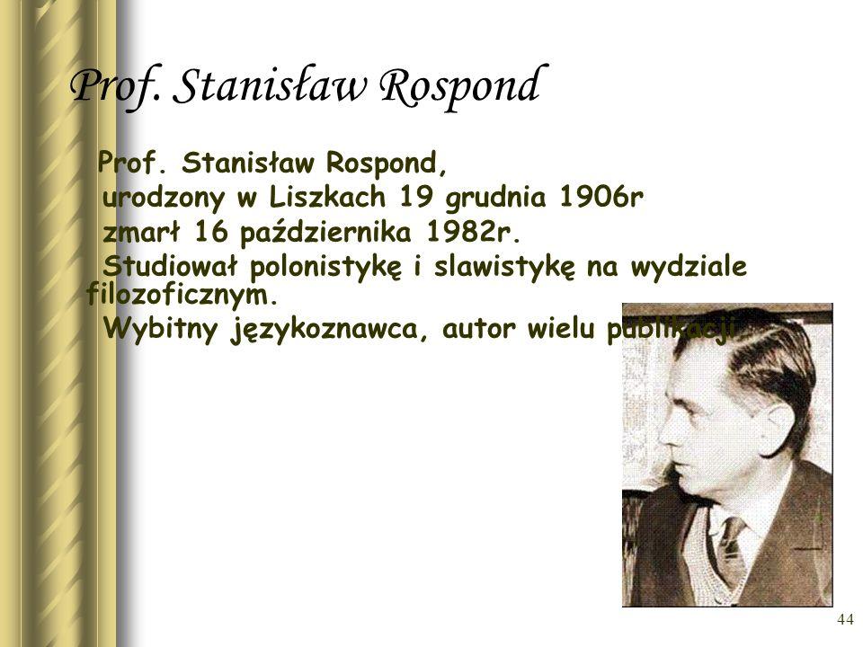 43 Dr Antoni Bobak (1884-1956) –doktor medycyny, ukończył studia na Uniwersytecie Jagiellońskim. Miłośnik ludu, spoczął w ziemi rodzinnej Morawicy poz