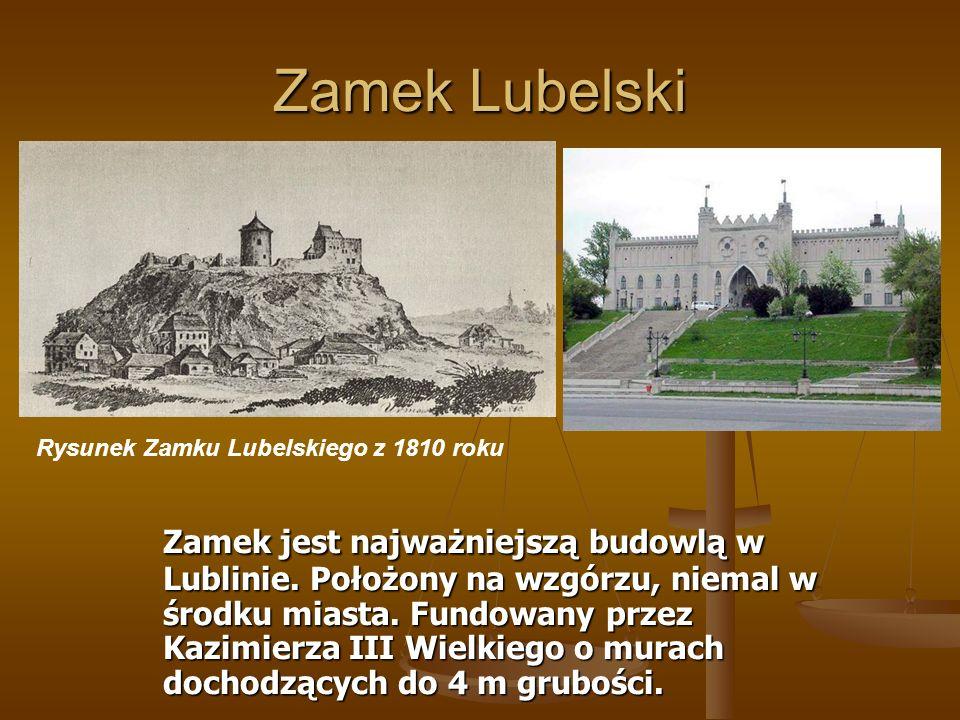 Zamek Lubelski Zamek jest najważniejszą budowlą w Lublinie. Położony na wzgórzu, niemal w środku miasta. Fundowany przez Kazimierza III Wielkiego o mu