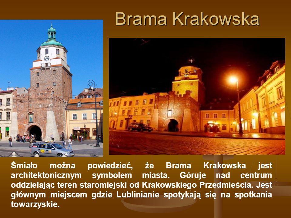 Brama Krakowska Śmiało można powiedzieć, że Brama Krakowska jest architektonicznym symbolem miasta. Góruje nad centrum oddzielając teren staromiejski