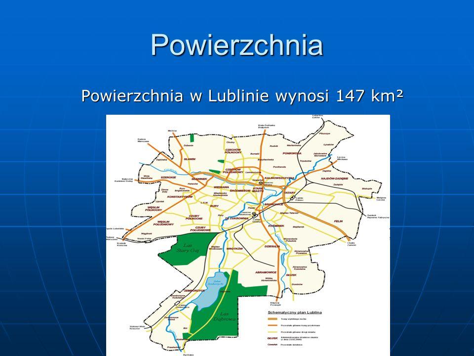 Powierzchnia Powierzchnia w Lublinie wynosi 147 km²