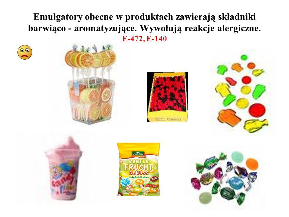 Emulgatory obecne w produktach zawierają składniki barwiąco - aromatyzujące. Wywołują reakcje alergiczne. E-472, E-140