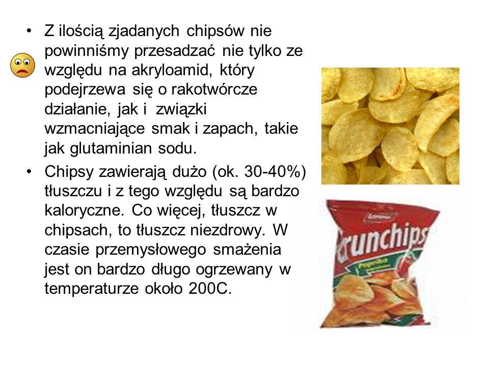 Z ilością zjadanych chipsów nie powinniśmy przesadzać nie tylko ze względu na akryloamid, który podejrzewa się o rakotwórcze działanie, jak i związki