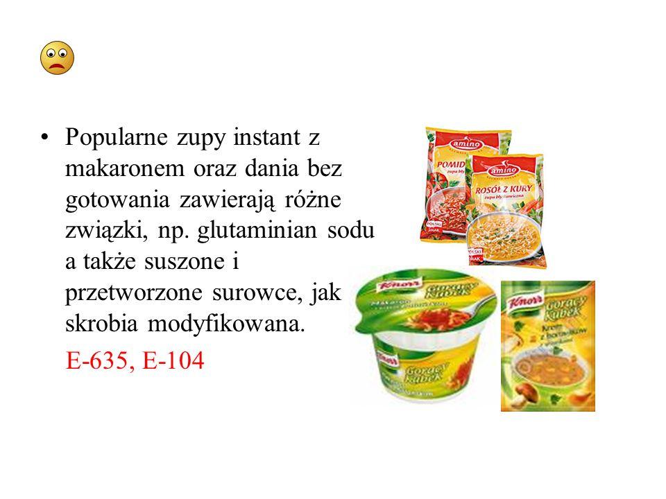 Popularne zupy instant z makaronem oraz dania bez gotowania zawierają różne związki, np. glutaminian sodu a także suszone i przetworzone surowce, jak