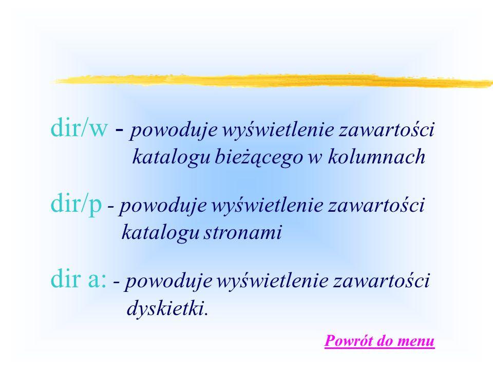 Tworzenie kataloguTworzenie katalogu - md md nazwa (lub pełna ścieżka dostępu) nazwa - nazwa nowego katalogu np.