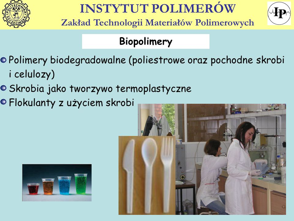 12 Biopolimery Polimery biodegradowalne (poliestrowe oraz pochodne skrobi i celulozy) Skrobia jako tworzywo termoplastyczne Flokulanty z użyciem skrob