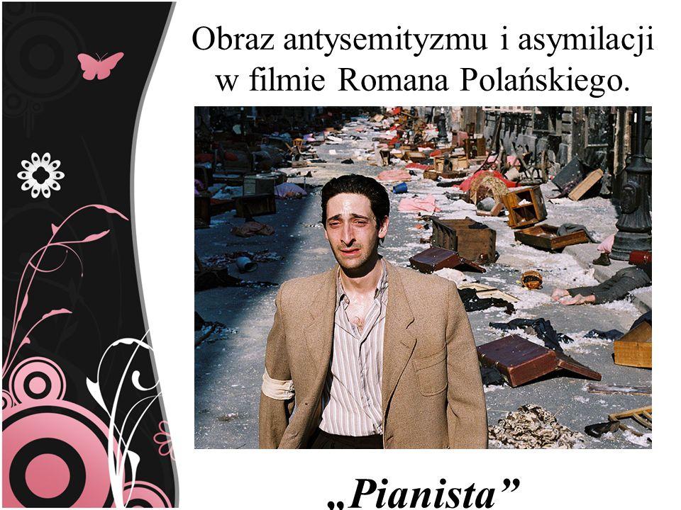 Obraz antysemityzmu i asymilacji w filmie Romana Polańskiego. Pianista
