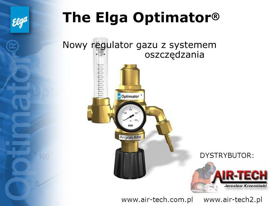 The Elga Optimator ® Nowy regulator gazu z systemem oszczędzania DYSTRYBUTOR: www.air-tech.com.plwww.air-tech2.pl