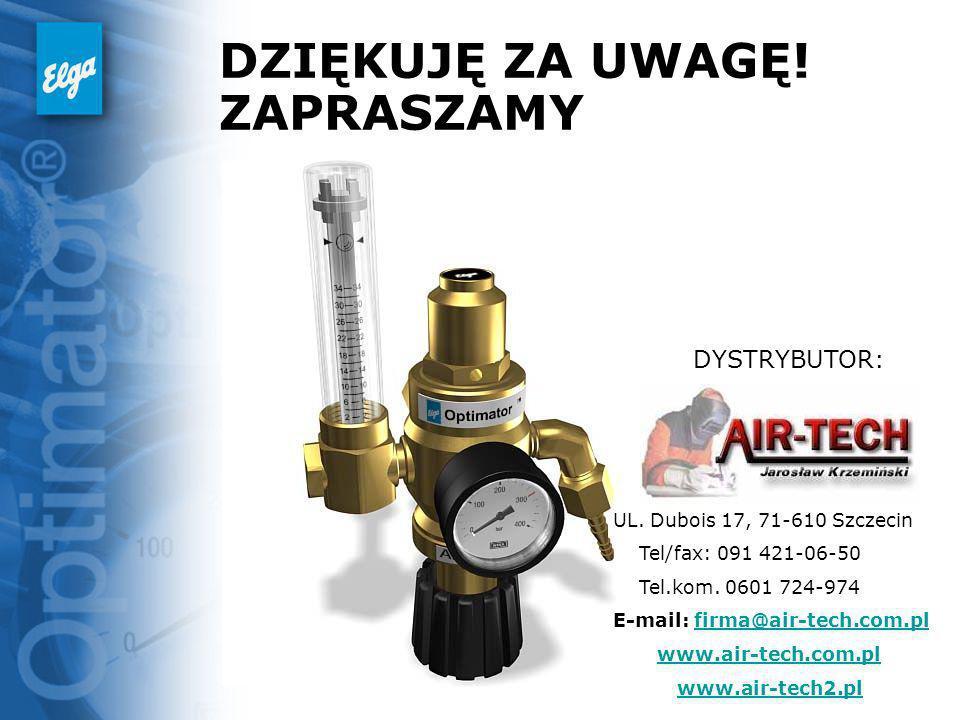 DZIĘKUJĘ ZA UWAGĘ! ZAPRASZAMY DYSTRYBUTOR: UL. Dubois 17, 71-610 Szczecin Tel/fax: 091 421-06-50 Tel.kom. 0601 724-974 E-mail: firma@air-tech.com.plfi