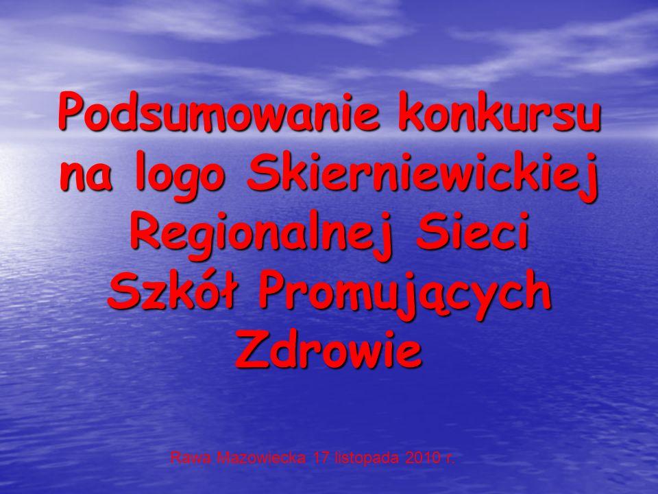 Podsumowanie konkursu na logo Skierniewickiej Regionalnej Sieci Szkół Promujących Zdrowie Podsumowanie konkursu na logo Skierniewickiej Regionalnej Si