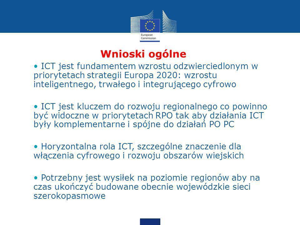 Wnioski ogólne ICT jest fundamentem wzrostu odzwierciedlonym w priorytetach strategii Europa 2020: wzrostu inteligentnego, trwałego i integrującego cy