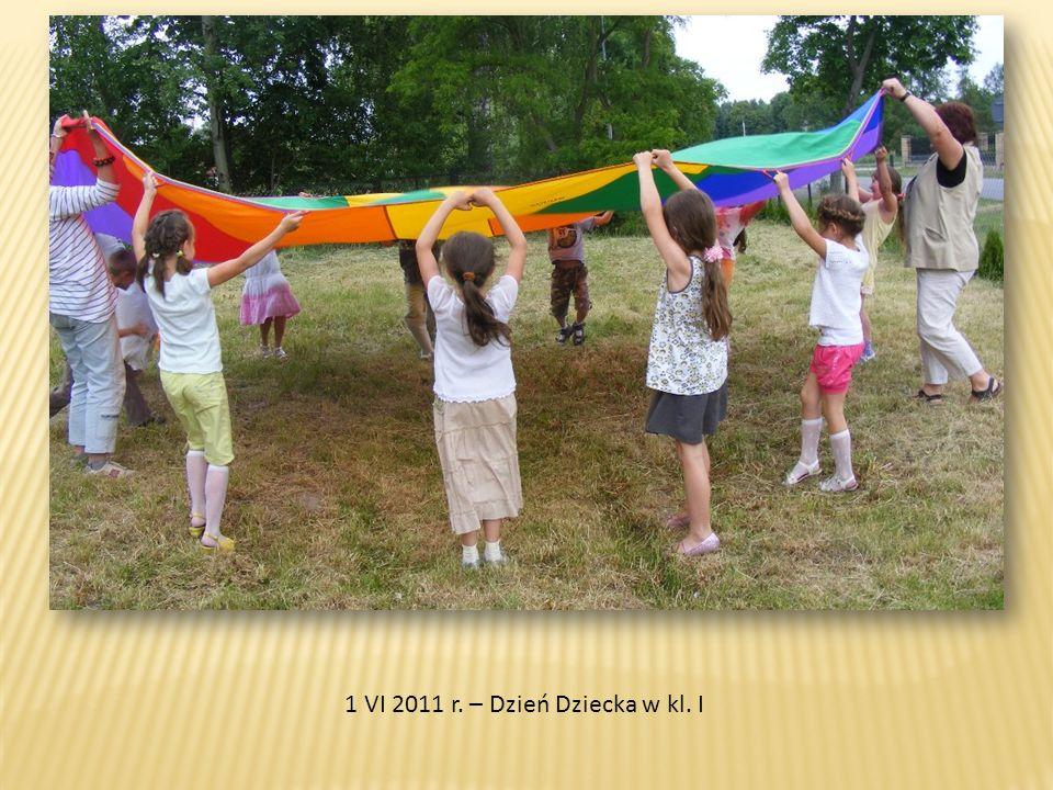 1 VI 2011 r. – Dzień Dziecka w kl. I