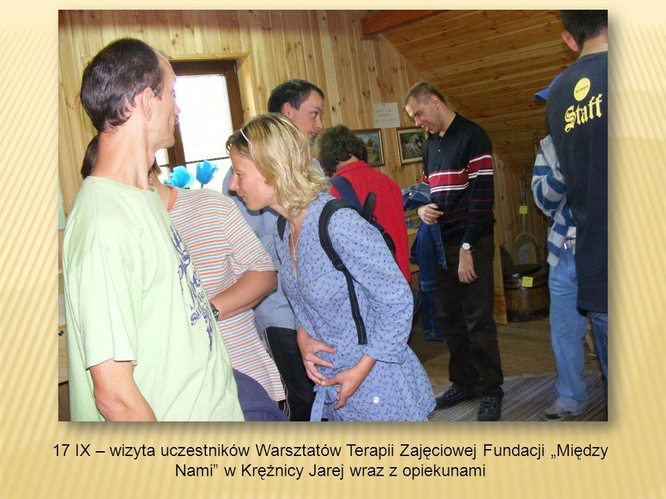 17 IX – wizyta uczestników Warsztatów Terapii Zajęciowej Fundacji Między Nami w Krężnicy Jarej wraz z opiekunami