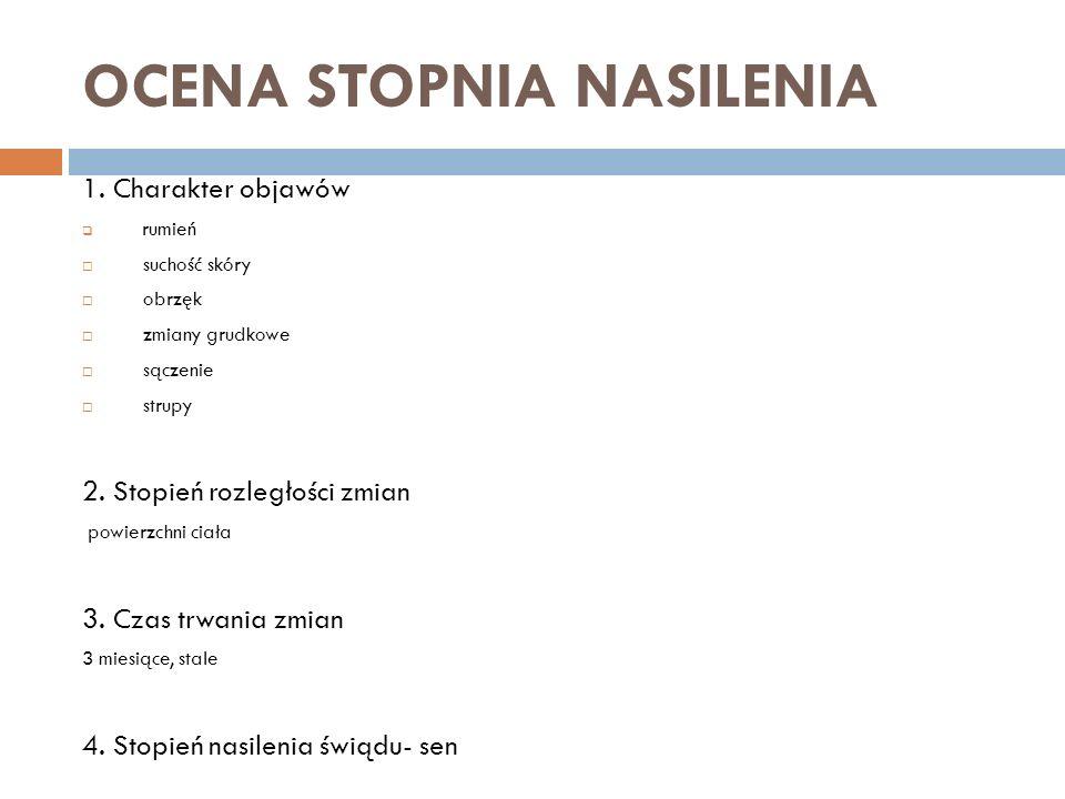 LECZENIE 1.eliminacja alergenów (jaja, mleko krowie, roztocza, sierść zwierząt dym tytoniowy) 2.
