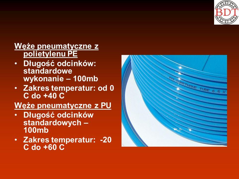Węże pneumatyczne z polietylenu PE Długość odcinków: standardowe wykonanie – 100mb Zakres temperatur: od 0 C do +40 C Węże pneumatyczne z PU Długość o