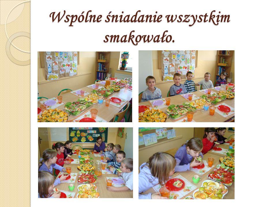 Wspólne śniadanie wszystkim smakowało.