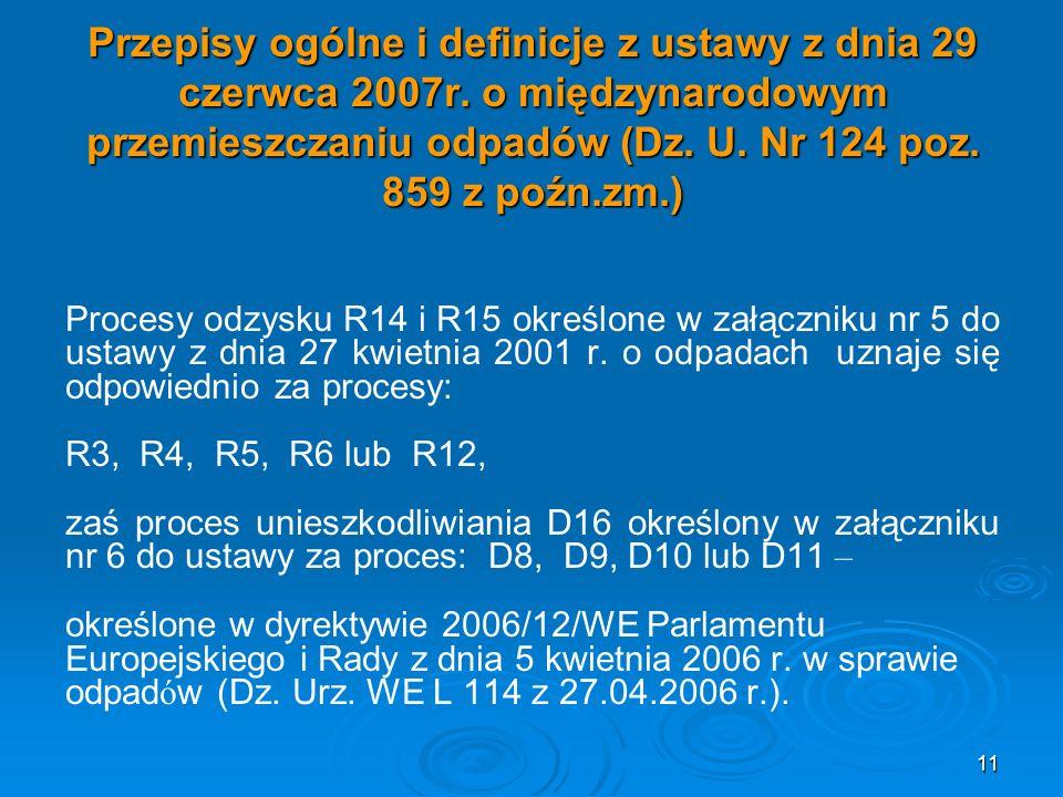 Przepisy ogólne i definicje z ustawy z dnia 29 czerwca 2007r.