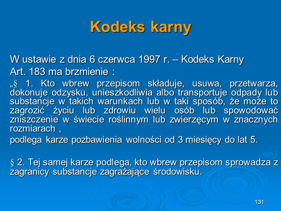 Kodeks karny W ustawie z dnia 6 czerwca 1997 r.– Kodeks Karny Art.