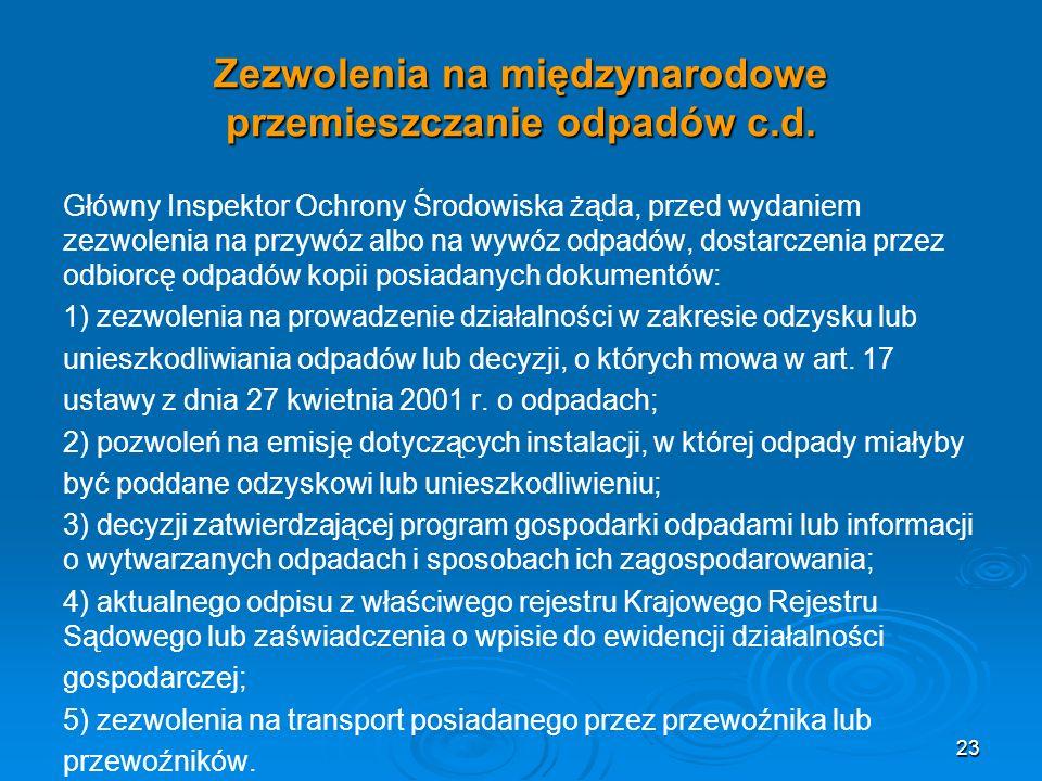 Zezwolenia na międzynarodowe przemieszczanie odpadów c.d.