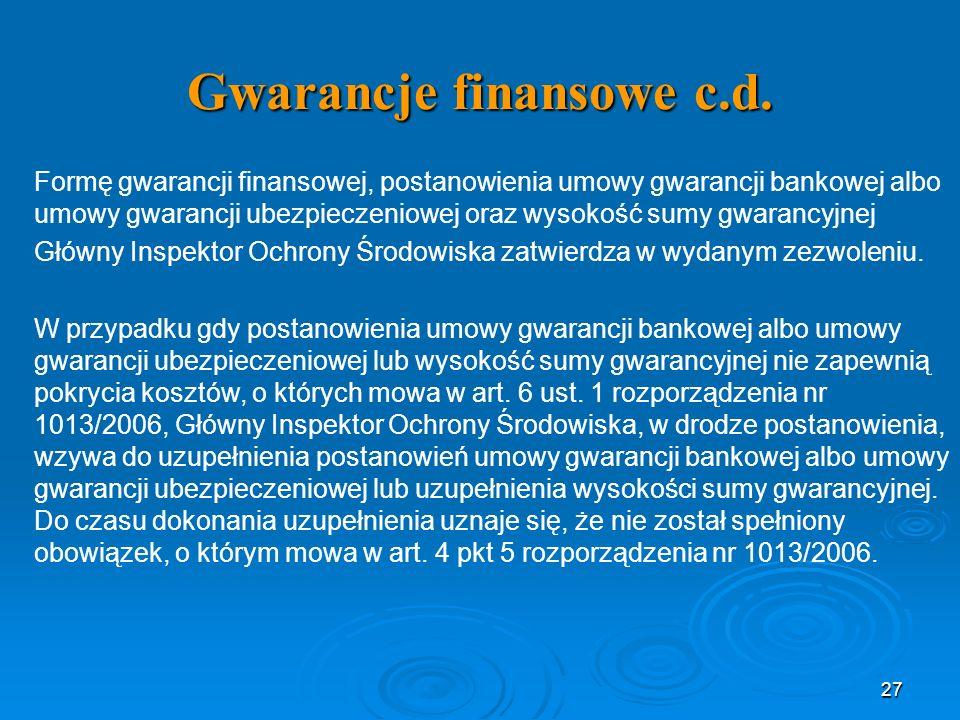 Gwarancje finansowe c.d.