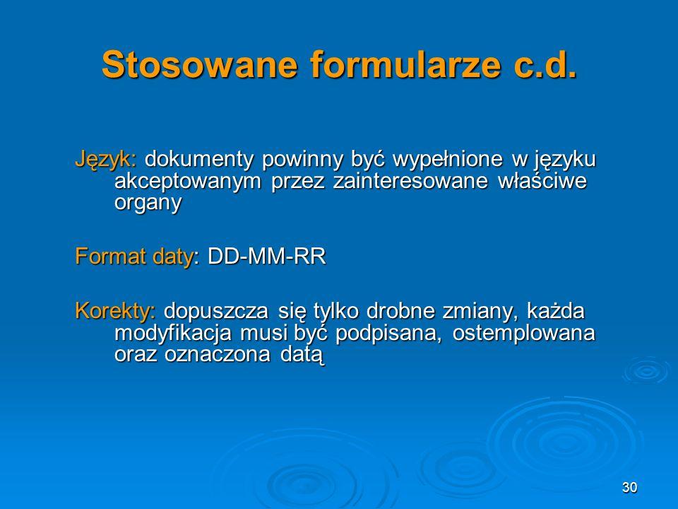 30 Stosowane formularze c.d.