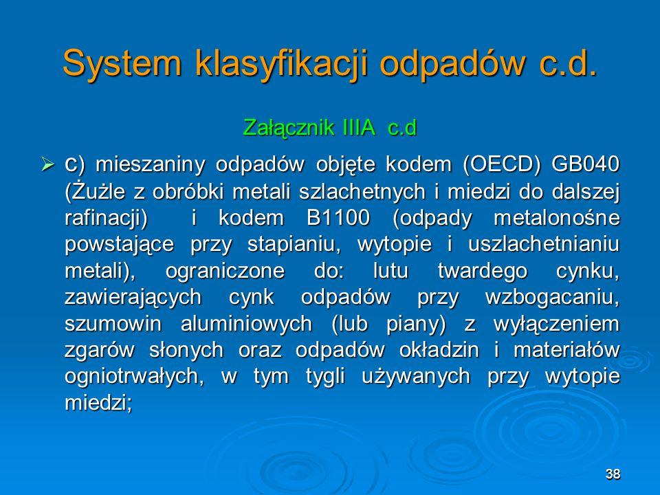 38 System klasyfikacji odpadów c.d.