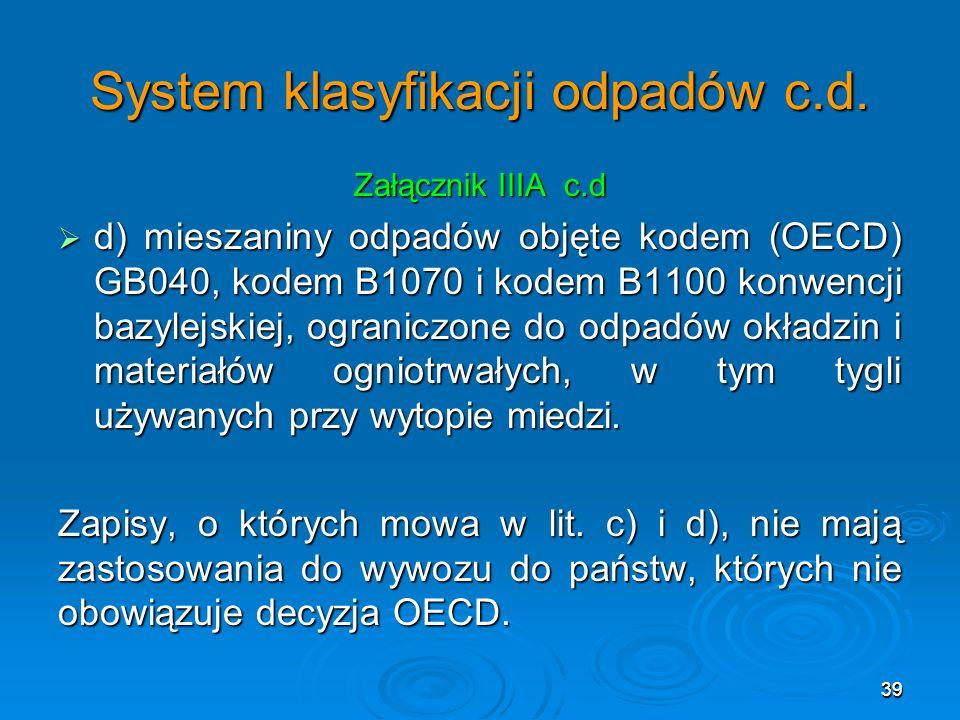 39 System klasyfikacji odpadów c.d.