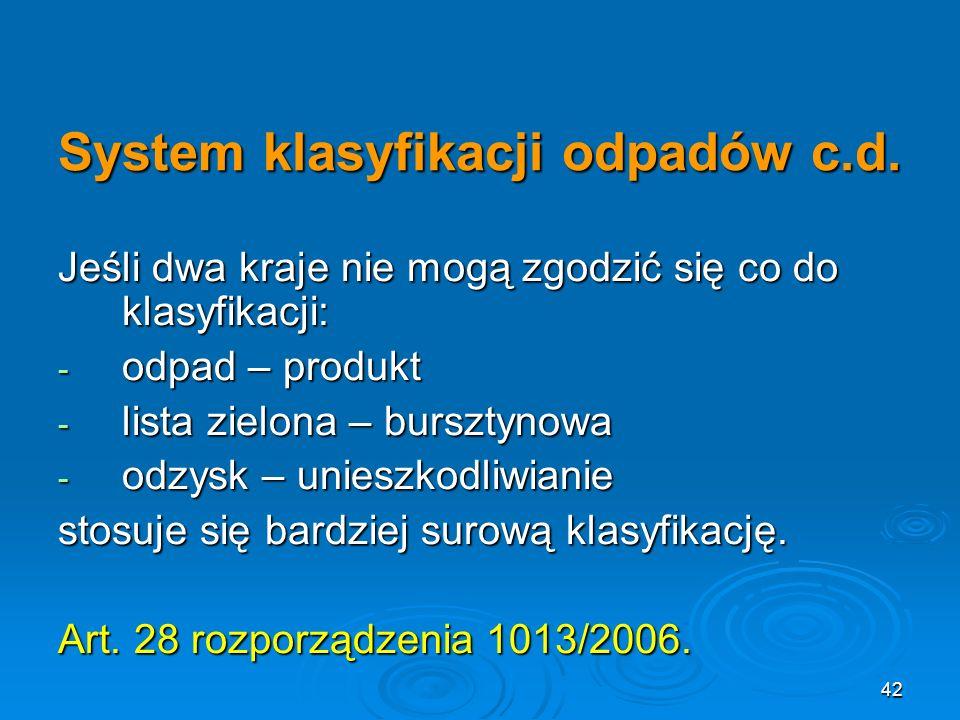 42 System klasyfikacji odpadów c.d.