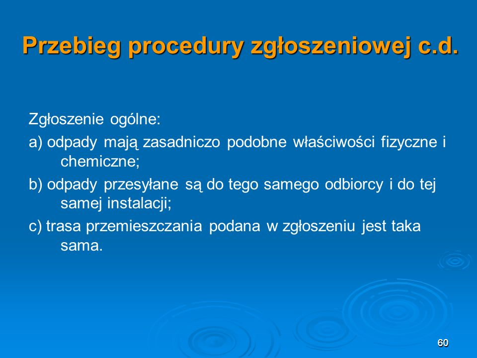 60 Przebieg procedury zgłoszeniowej c.d.