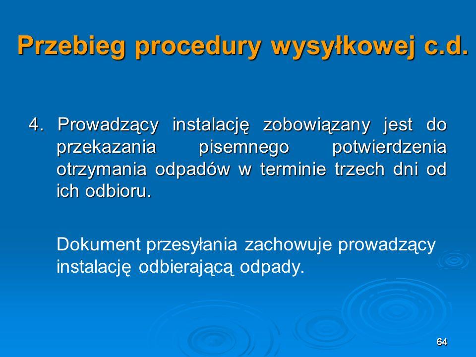 64 Przebieg procedury wysyłkowej c.d.4.