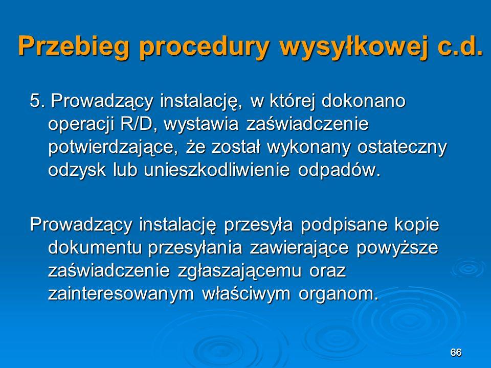 66 Przebieg procedury wysyłkowej c.d.5.