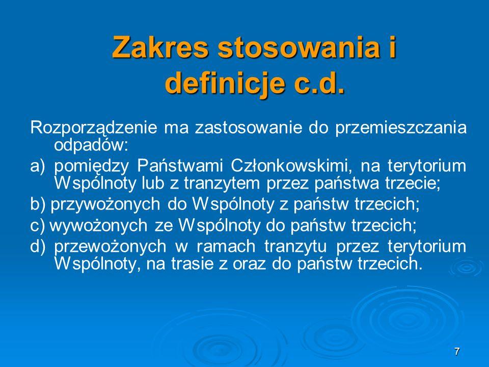 Zakres stosowania i definicje c.d.