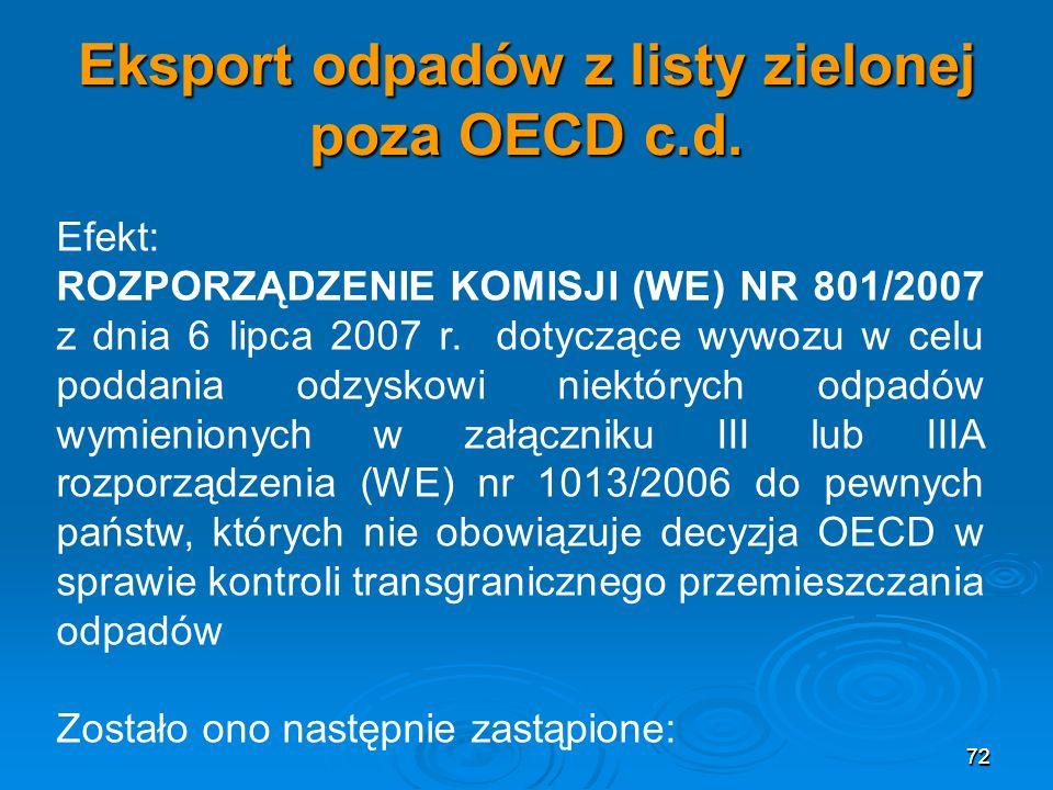 72 Eksport odpadów z listy zielonej poza OECD c.d.